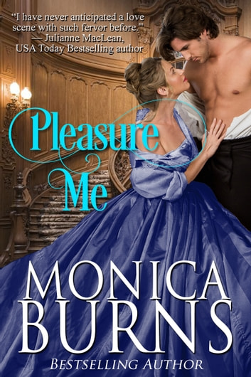 Pleasure Me ebook by Monica Burns