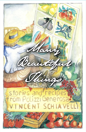 Many Beautiful Things ebook by Vincent Schiavelli