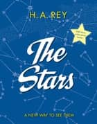 The Stars ebook by H. A. Rey
