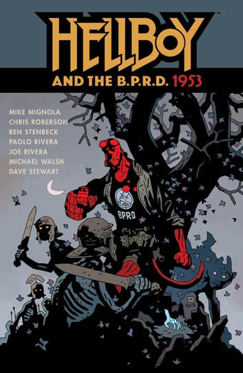 Hellboy and the B.P.R.D.: 1953 eBook by Various