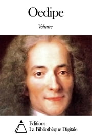 Oedipe ebook by Voltaire