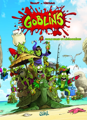Goblin's T09 - Sable chaud et légionnaires ebook by Corentin Martinage,Tristan Roulot