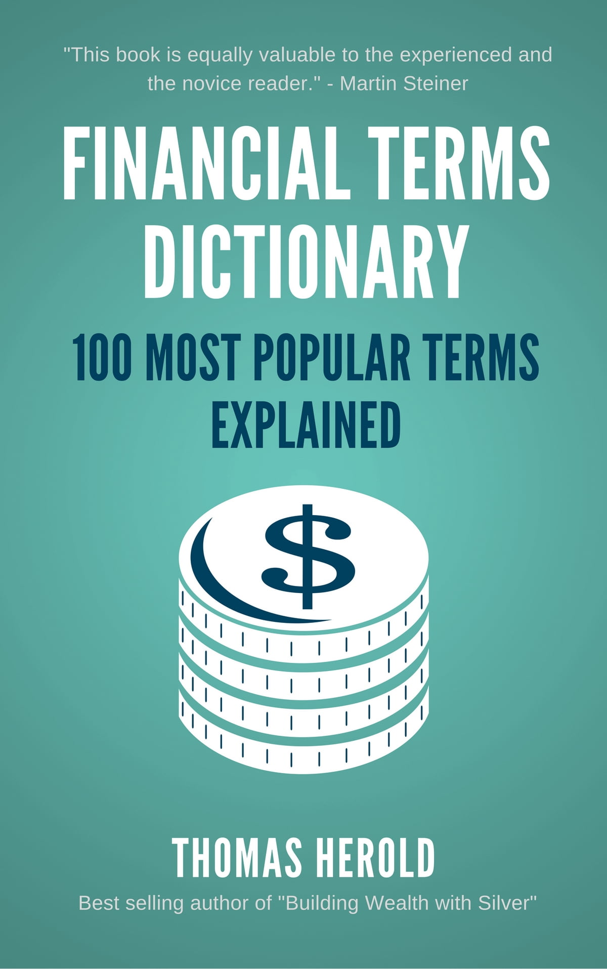 Financial Dictionary - The 100 Most Popular Financial Terms