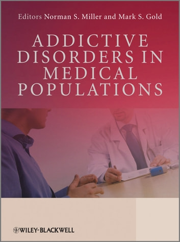 Addictive Disorders in Medical Populations ebook by