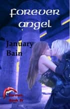 Forever Angel ebook by January Bain