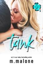 Tank eBook by M. Malone