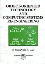 Object-Oriented Technology and Computing Systems Re-Engineering ebook by H. S. M. Zedan,A Cau