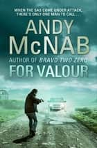 For Valour - (Nick Stone Thriller 16) ebook by