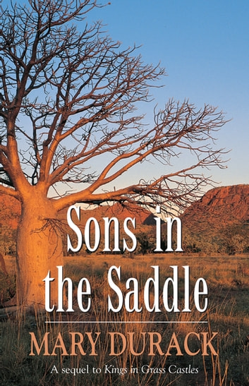 Sons In The Saddle ebook by Mary Durack,Mary Durack