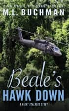 Beale's Hawk Down ebook by M. L. Buchman