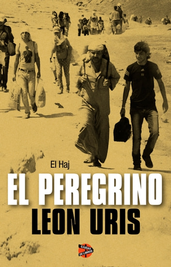 El peregrino ebook by Leon Uris