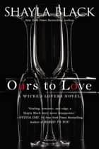 Ours to Love ebook by