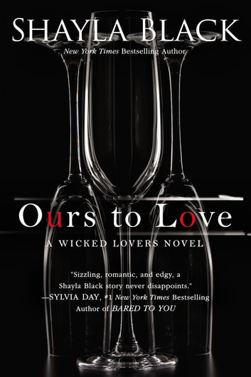 Ours to Love ebook by Shayla Black