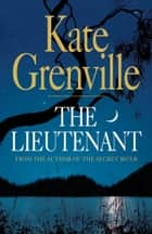 The Lieutenant ebook by Kate Grenville
