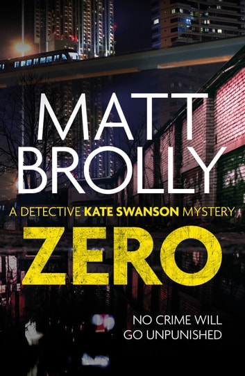 Zero - The unputdownable dystopian mystery ebook by Matt Brolly