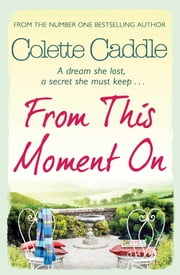 From This Moment On ebook by Colette Caddle