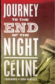Journey to the End of the Night ebook by Celine, Louis-Ferdinand