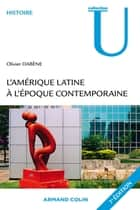 L'Amérique latine à l'époque contemporaine ebook by Olivier Dabène