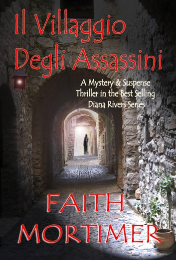 Il villaggio degli assassini eBook by Faith Mortimer