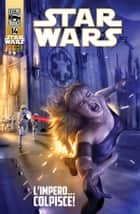 Star Wars Legends 14 ebook by John Jackson Miller, Tom Taylor, Brian Ching,...