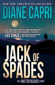 Jack of Spades - The Hunt For Jack Reacher Series ebook by Diane Capri