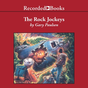 The Rock Jockeys audiobook by Gary Paulsen