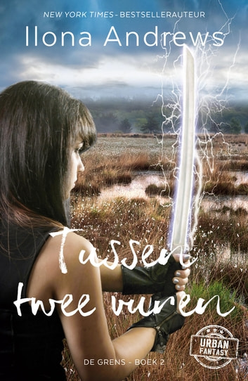 Tussen twee vuren ebook by Ilona Andrews