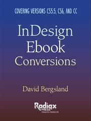 InDesign Ebook Conversions eBook by David Bergsland
