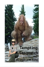 Tempting Sasquatch ebook by Angelica M Bates