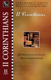 Shepherd's Notes: 2 Corinthians ebook by Dana Gould