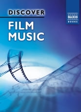 Discover Film Music ebook by John Riley
