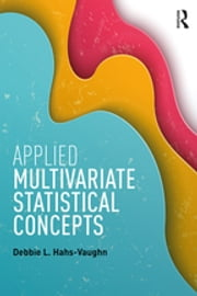 Applied Multivariate Statistical Concepts ebook by Debbie L. Hahs-Vaughn