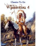 Winnetou IV ebook by Karl May