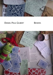 Besides ebook by Daniel Paul Gilbert
