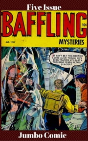 Baffling Mysteries Five Issue Jumbo Comic ebook by Lou Cameron