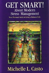 Get Smart! About Modern Stress Management ebook by Michelle Casto