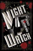 Night Watch ebook by Sergei Lukyanenko
