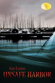 Unsafe Harbor ebook by Gus Leodas