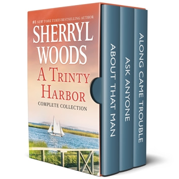 A Trinity Harbor Complete Collection - A Bestselling Romance Box Set ebook by Sherryl Woods