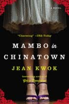 Mambo in Chinatown ebook by Jean Kwok