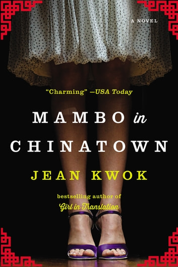 Mambo in Chinatown - A Novel ebook by Jean Kwok