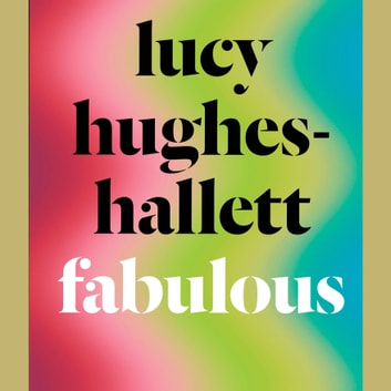 Fabulous audiobook by Lucy Hughes-Hallett