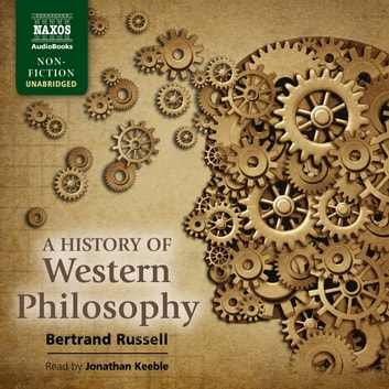 A History of Western Philosophy audiobook by Bertrand Russell