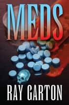 Meds ebook by Ray Garton