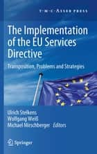 The Implementation of the EU Services Directive ebook by Ulrich Stelkens,Wolfgang Weiß,Michael Mirschberger