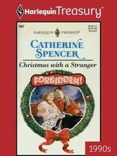Christmas with a Stranger ebook by Catherine Spencer