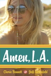 Amen, L.A. ebook by Cherie Bennett,Jeff Gottesfeld