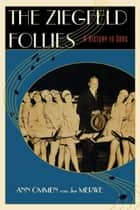 The Ziegfeld Follies ebook by Ann Ommen van der Merwe