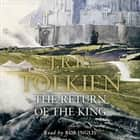 The Return of the King (The Lord of the Rings, Book 3) audiobook by J. R. R. Tolkien, Rob Inglis