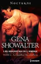 Le papillon des ténèbres ebook by Gena Showalter